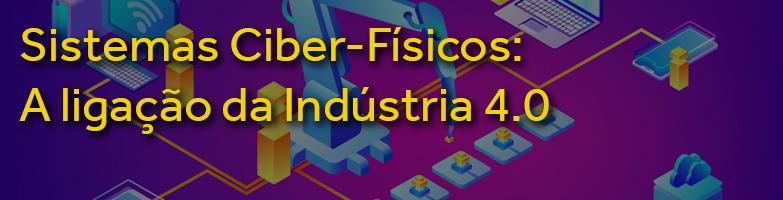 Sistemas Ciber-Físicos na Indústria 4.0.jpg