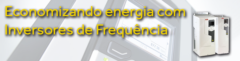 Economize energia elétrica com Inversores de Frequência