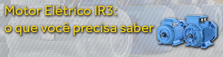 Motores Elétricos IR3