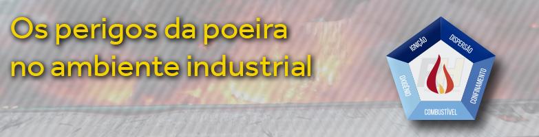 Conheça os perigos da poeira no ambiente industrial